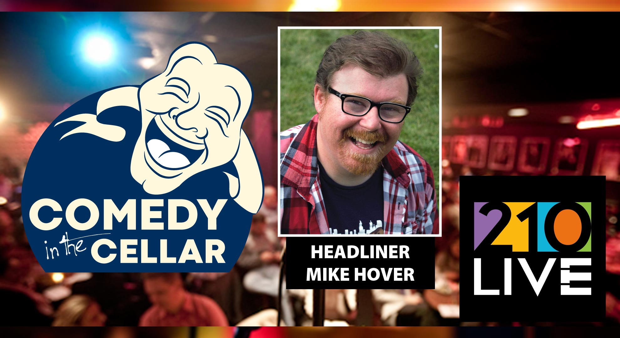 Comedy in the Cellar w/headliner Mike Hover