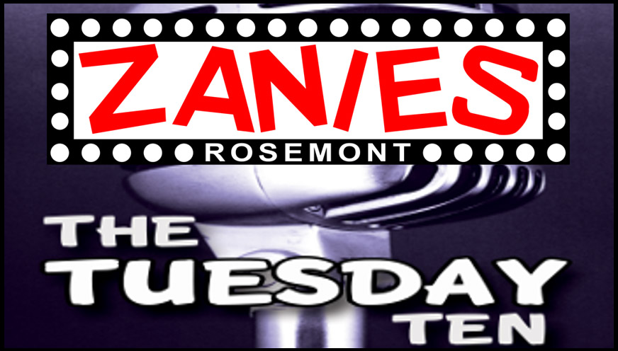 Zanies Rosemont Tuesday 10 Showcase