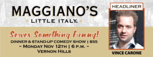 Serve Something Funny at Maggiano's Little Italy Vernon Hills @ Maggiano's Little Italy | Vernon Hills | Illinois | United States
