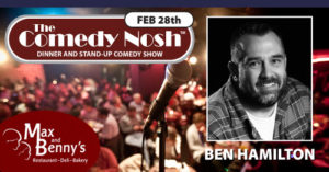 The Comedy Nosh - 02-28-2019 @ Max and Benny's Restaurant | Northbrook | Illinois | United States