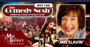 The Comedy Nosh - 11-14-2019 @ Max and Benny's Restaurant | Northbrook | Illinois | United States