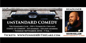 The Un-Standard Comedy Showcase @ The Standard Club of Chicago | Chicago | Illinois | United States
