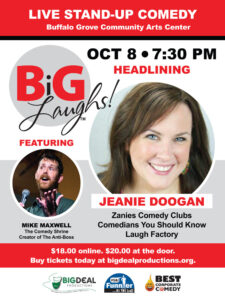 BiG LAUGHS! with Headliner Jeanie Doogan @ Buffalo Grove Center for Performing Arts   Buffalo Grove   Illinois   United States