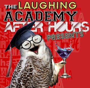 Academy After Hours Stand-Up Comedy @ The Laughing Academy   Glenview   Illinois   United States
